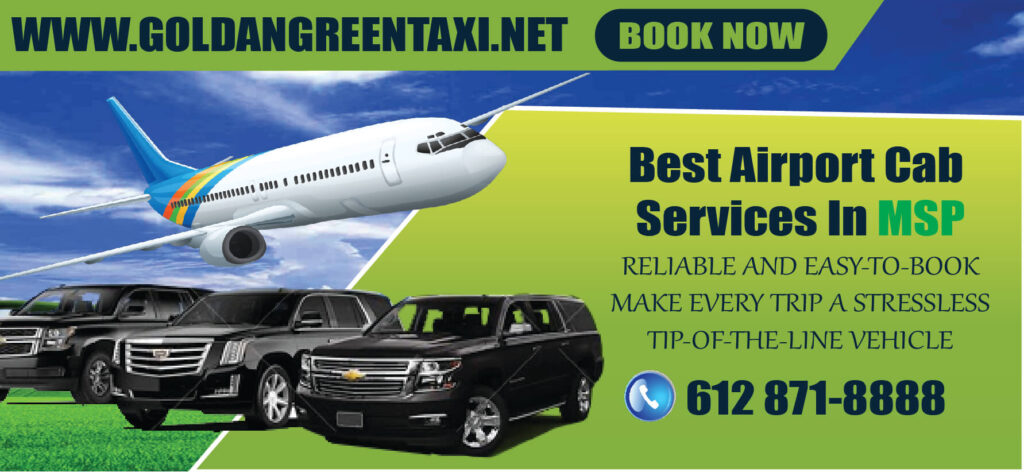 TAXI MINNEAPOLIS IS ONE MSP AIRPORT TRANSPORATION BOOK NOW